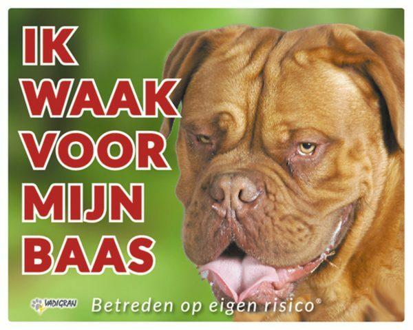 Waakbord foto hond Bordeaux NL